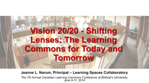 Presentation Slides - The 7th Annual Canadian Learning Commons