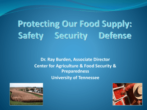 Protecting Our Food Supply: Safety, Security,and Defense