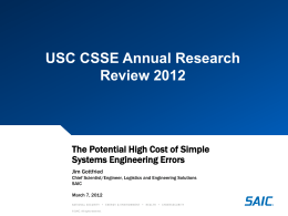 The Potential High Cost of Simple Systems Engineering Errors