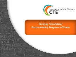 Creating Secondary/Postsecondary Programs of Study