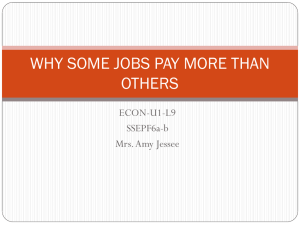 WHY SOME JOBS PAY MORE THAN OTHERS