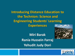 Introducing Distance Education to the Technion: Science and