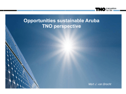 Mart J. van Bracht – TNO - Green Aruba where Europe Meets the