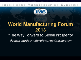 World Manufacturing Forum 2013 *The Way Forward to Global