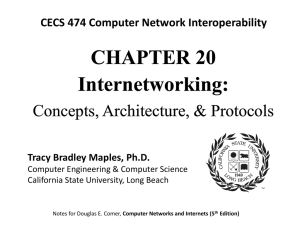 Why Internetworking? - California State University, Long Beach