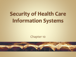Security of Health Care Information Systems