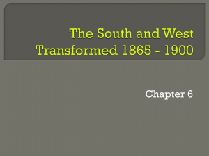 The South and West Transformed 1865