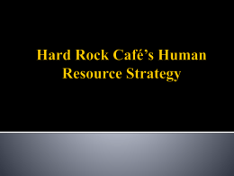 Hard Rock Café`s Human Resource Strategy