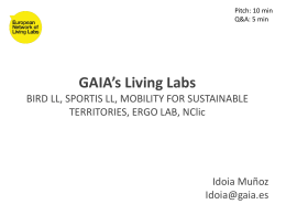 GAIA`s Living Labs