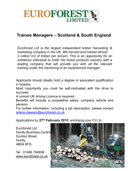 Trainee Managers – Scotland & South England Euroforest Ltd is the