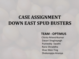 CASE ASSIGNMENT DOWN EAST SPUD - Optimus