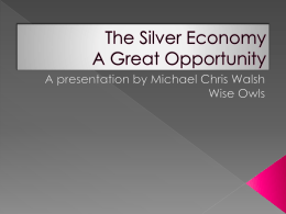 The silver economy- a great opportunity