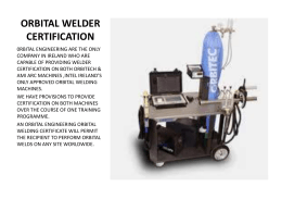 Orbital welding certification presentation