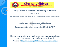 Happy Children in Safe Seats… - Maryland Institute for Emergency