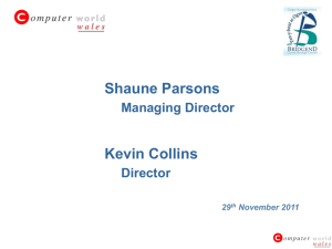 Shaune Parsons Managing Director Kevin Collins Director 29 th