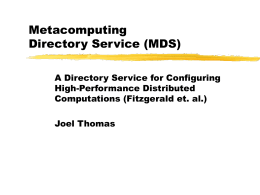 Metacomputing Directory Service
