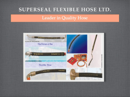 PRESENTATION - Super Seal Flexible Hose Limited