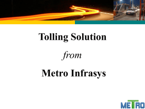 Tolling Solution from Kapsch Metro JOINT VENTURE
