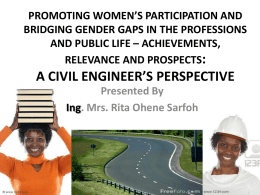 PROMOTING WOMEN`S PARTICIPATION AND BRIDGING GENDER GAPS IN THE