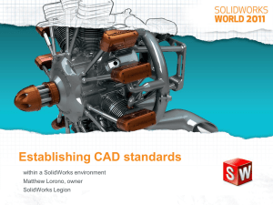 Establishing CAD Standards within a SolidWorks user environment