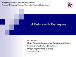 A Future with E-cheques - The Hong Kong General Chamber of