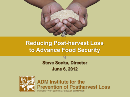 Reducing Post-harvest Loss to Advance Food Security
