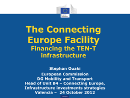 The Connecting Europe Facility: Financing the TEN-T