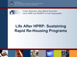 Life After HPRP: Sustaining Rapid Re-Housing Programs
