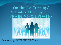 OJT/SE - Sacramento Employment and Training Agency