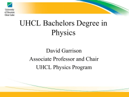 UHCL Physics and NASA`s Mission of Manned Space Exploration