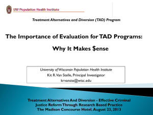 The Importance of Evaluation for TAD Programs
