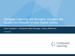 Chris Houghton, Gale – Cengage Learning and Slovakia