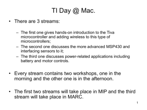 TI Day @ Mac. - Department of Electrical and Computer Engineering