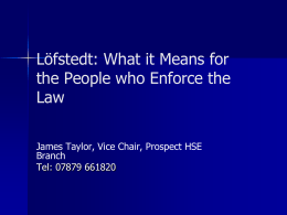 Loftstedt, what it means for the people who enforce the law