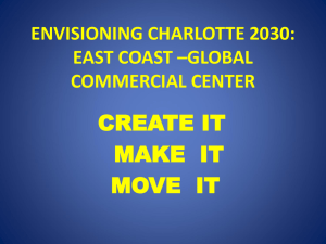 ENVISIONING CHARLOTTE 2030: EAST COAST –GLOBAL