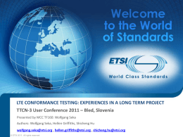LTE Conformance Testing: Experiences in a long term - TTCN-3