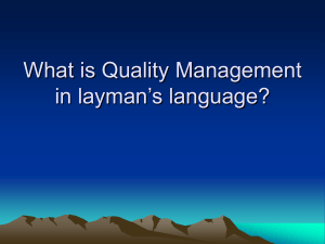 What is Quality Management in layman`s language?