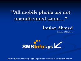 All mobile phone are not manufactured same