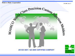 mamco sales presentation - MAMCO Precision Molding