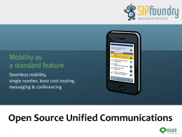 Open Source Unified Communications The