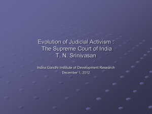 Evolution of Judicial Activism : The Supreme Court of India T. N.