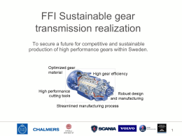 FFI Sustainable gear transmission realization