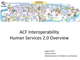 ACF Interoperability – Human Services 2.0 Overview