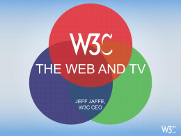 Web and TV - World Wide Web Consortium