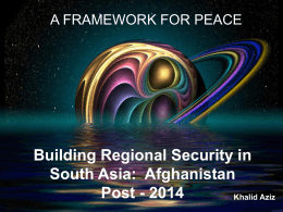 Building Regional Security in South Asia: Afghanistan