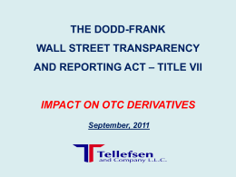 Dodd-Frank Act - Title VII - OTC Derivatives