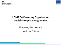 NOMs Presentation - Social Enterprise East of England