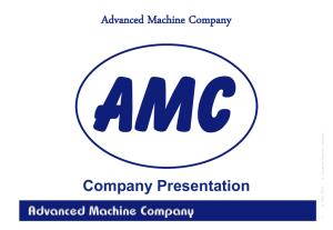 Company Presentation - Advanced Machine Company AS