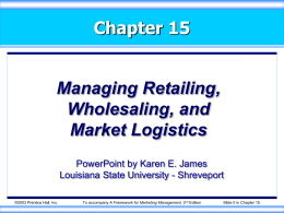 kotler15exs-Managing Retailing, Wholesaling, and Market Logistics