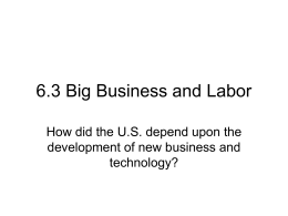 6.3 Big Business and Labor